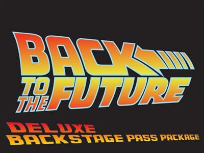 BttF Deluxe VIP Backstage Pass Package